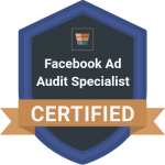 Facebook ads audit specialist badge